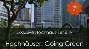 HOCHHÄUSER: GOING GREEN
