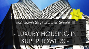 Luxury Housing in Super Towers!