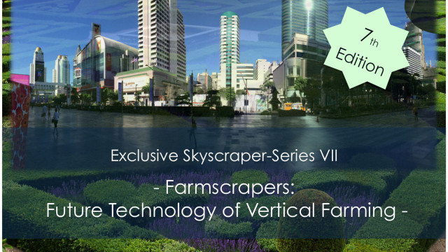 Farmscrapers – Future Technology of Vertical Farming