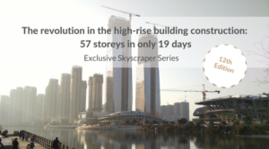 The revolution in the high-rise building construction: 57 storeys in only 19 days